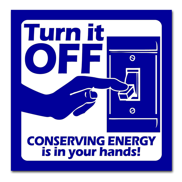 AI-edlite110 - Turn it off. Conserving Energy is in your hands! Blue and White 1 color Energy ...