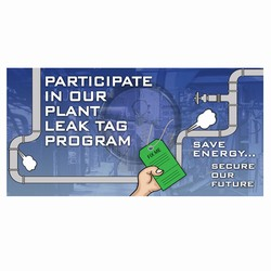 LTBAN100 - Energy Conservation Leak Banner, Leak prevention, air leak prevention, water leak prevention, air and water waste, high pressure air savings, energy conservation for manufacturing facilities