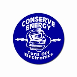 ed107 - Energy Conservation 2&quot; Round Decal, Turn Me Off Decals&#8218; 1 Square Decals,Energy Conservation Stickers, Energy Stickers, Energy Savings Stickers, Butt-cut Energy Labels, Vinyl Energy Decals, Vinyl Energy Labels, Vinyl Energy Stickers