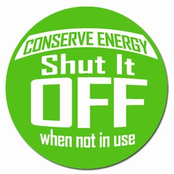 ed103 - Energy Conservation Vinyl Decal 2&quot;inch Dia., Turn Me Off Decals&#8218; 1 Square Decals,Energy Conservation Stickers, Energy Stickers, Energy Savings Stickers, Butt-cut Energy Labels, Vinyl Energy Decals, Vinyl Energy Labels, Vinyl Energy Stickers