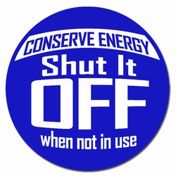 ed106-02 - Energy Conservation Vinyl Decal 2&quot;inch Dia., Turn Me Off Decals&#8218; 1 Square Decals,Energy Conservation Stickers, Energy Stickers, Energy Savings Stickers, Butt-cut Energy Labels, Vinyl Energy Decals, Vinyl Energy Labels, Vinyl Energy Stickers