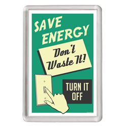 AI-ehmag022 - Save Energy Acrylic Rectangle Magnet, Energy Conservation Handouts, Energy Conservation Gift, Energy Conservation Incentive