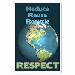 AI-rp322 - Reduce Reuse Recycle Respect Recycling Poster