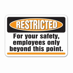 "sd005 - Vinyl Safety Decal 6""x4"" Restricted Area, Safety Sticker, Safety Door Decal, Safety Door Sticker, Safety Label"