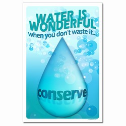 wp336 - Water Conservation Poster, Water quality poster, water conservation placard, water conservation sign, water quality sign, water conservation awareness