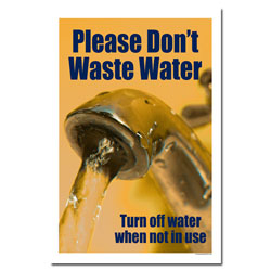 AI-wp429 - Don't Waste Water - Water Conservation Poster, Water conservation poster, Water quality poster, water conservation placard, water conservation sign, water quality sign, water conservation awareness