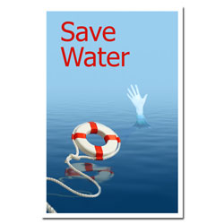 AI-wp430 - Save Water - Water Conservation Poster, Water conservation poster, Water quality poster, water conservation placard, water conservation sign, water quality sign, water conservation awareness