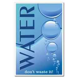 AI-wp432 - Don't Waste Water - Water Conservation Poster, Water quality poster, water conservation placard, water conservation sign, water quality sign, water conservation awareness