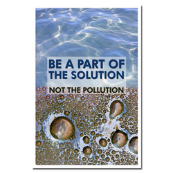 AI-wp435 - Be a Part of the Solution - Water Pollution Poster, CLean WAter