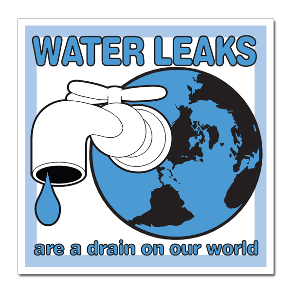 "Water Leaks are a drain in our world Water Conservation 3"" Square"