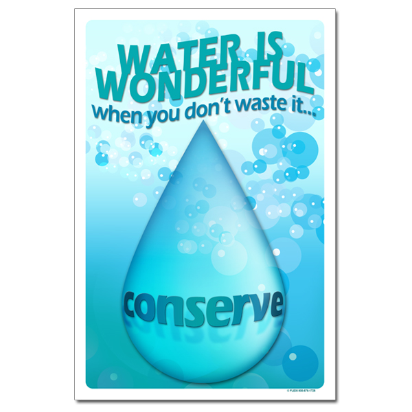 AI-wp336 - Water is wonderful when you don't waste it. Conserve ...